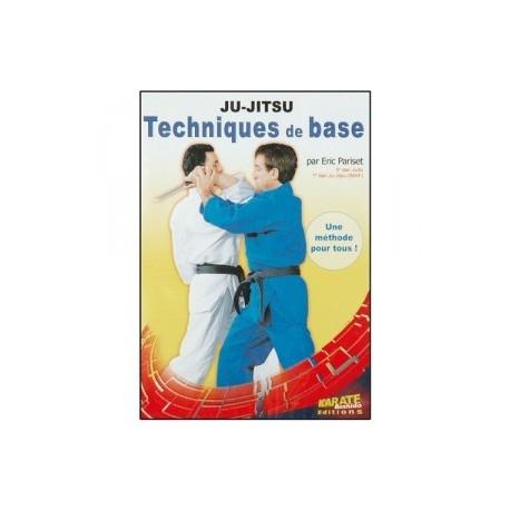 JU-JITSU Techniques de base. Eric Pariset