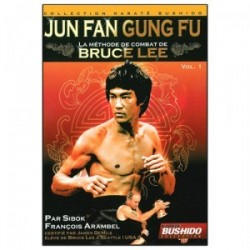 JUNG FAN GUNG-FU La méthode de Bruce Lee
