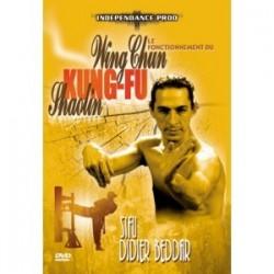 Le Fonctionnement du Wing Chun Kung FU