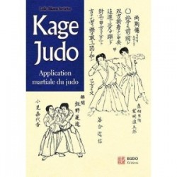 Kage Judo - Application martiale du judo
