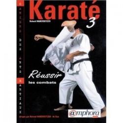 Karaté 3- Réussir les combats