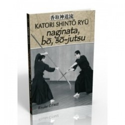 Katori Shinto Ryu - naginata, bo, so-jutsu