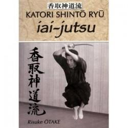 Katori Shinto Ryu - iai jutsu