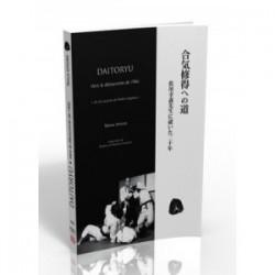 Daitoryu - Vers la découverte de l'Aïki