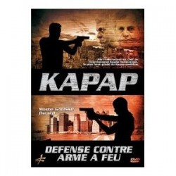 DVD KAPKAP Defense contre arme a feu